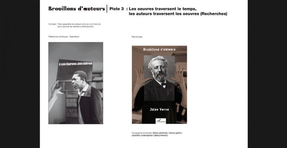 STUDIO DE CRÉATION : BROUILLONS D'AUTEURS